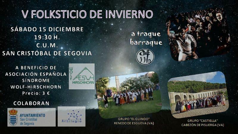 V Folksticio de Invierno a favor de la AESWH. San Cristobal de Segovia (Segovia) - Dic 2018