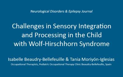 Desafíos en la integración sensorial y el procesamiento en el niño con síndrome de Wolf-Hirschhorn