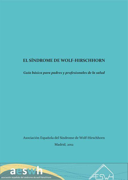 Guía del Síndrome de Wolf-Hirschhorn - Dr. César Cobaleda